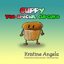 Cuppy the Special Cupcake: Bedtime Stories, Children Books, illustrated Picture Books, Kids Bedtime Books,  Age 5 - 8 short reads