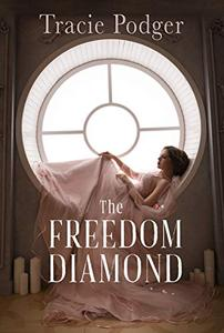 The Freedom Diamond: A Novella