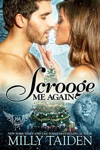 Scrooge Me Again: Paranormal Shifter Holiday Romance
