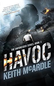 Havoc: The Unforeseen Series Book 3