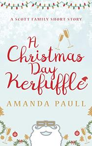 A Christmas Day Kerfuffle
