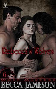 Rebecca's Wolves