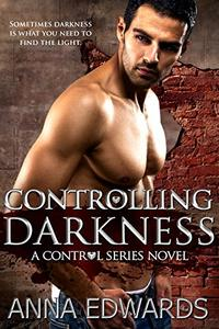 Controlling Darkness