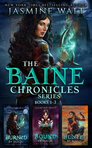 The Baine Chronicles Series, Books 1-3