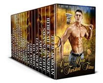 Once Upon a Twisted Time: A Twisted Fairy Tale Collection