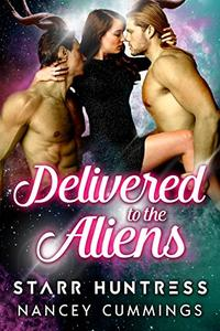 Delivered to the Aliens