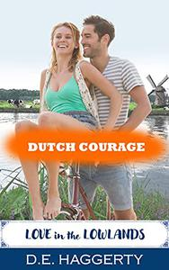 Dutch Courage: a holiday romantic comedy