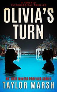 Olivia's Turn: A Twisted Psychological Thriller