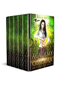 Academy Obscura: The Complete Series: A Paranormal Romance