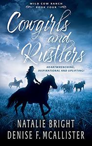 Cowgirls and Rustlers: A Christian Contemporary Western Romance Series