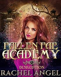 Disruption: An Academy RH Paranormal Bully Romance
