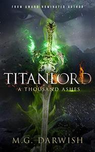 Titanlord: A Thousand Ashes
