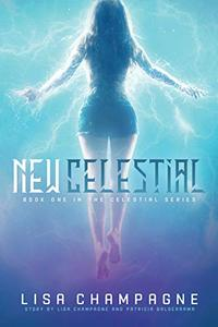 New Celestial : A teen paranormal romance series