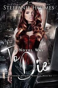 A Novel Way to Die: a reverse harem murder mystery