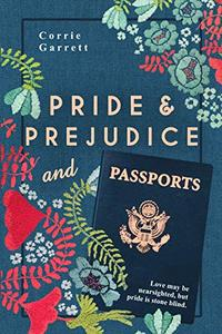 Pride and Prejudice and Passports: A Modern Retelling