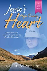 JESSIE'S HIGH COUNTRY HEART: Dart River Novel #2
