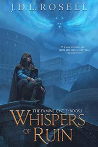 Whispers of Ruin: The Famine Cycle, Book 1