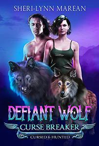 Defiant Wolf: Curse Breaker