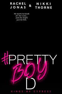Pretty Boy D: A Best Friends to Lovers Standalone