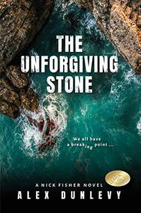 The Unforgiving Stone