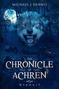 The Chronicle of Achren 'Werwulf'