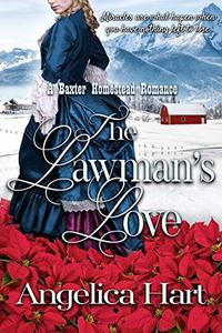 The Lawman's Love: A Baxter Homestead Romance