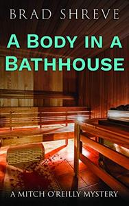 A Body in a Bathhouse