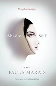 Shadow Self: No mother is perfect