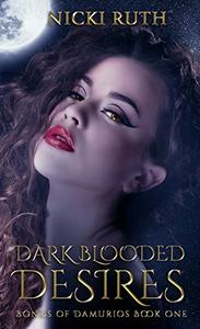 Dark Blooded Desires: Vampire Fantasy