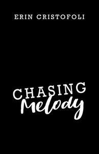 Chasing Melody