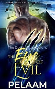 The Eye of Evil