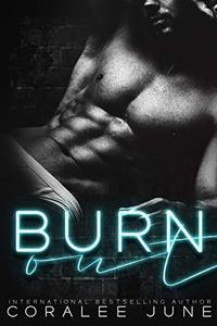 Burnout: A Dark High School Romance