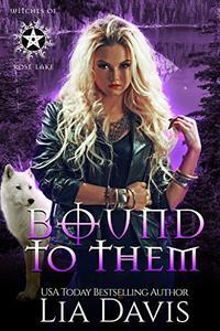 Bound to Them: A Reverse Harem Paranormal Romance