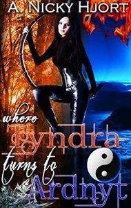 Where Tyndra Turns To Ardnyt