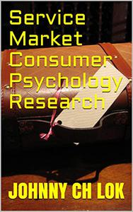 Service Market Consumer Psychology Research