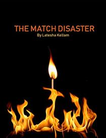The Match Disaster