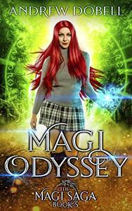 Magi Odyssey: An Epic Urban Fantasy Adventure