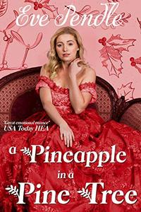 A Pineapple in a Pine Tree: A Regency Christmas Romance