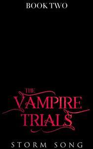 The Vampire Trials: The Darkening: A Reverse Harem Fantasy Novel