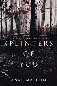 Splinters of You