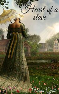 Heart of a slave: A Historical drama