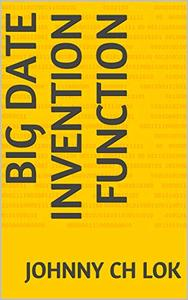 Big Date Invention Function