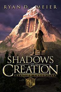 Shadows of Creation