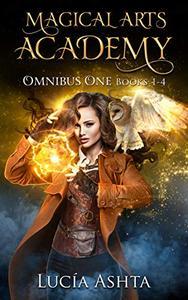 Magical Arts Academy: Books 1-4