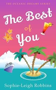 The Best of You: A Feel-Good Fake Relationship Romantic Comedy