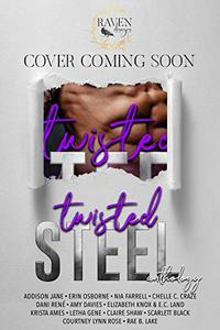 Twisted Steel: An MC Anthology