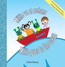 Millie va al oceano / Millie goes to the ocean: Un libro bilingüe para niños / A bilingual books for toddlers