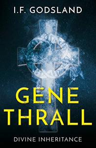 GeneThrall: Divine Inheritance