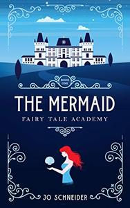 The Mermaid: A Little Mermaid Retelling