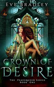 Crown of Desire: A Fantasy Romance Novel